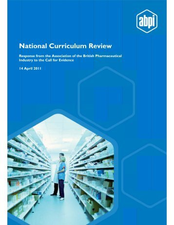 ABPI response National Curriculum Review - Association of the ...