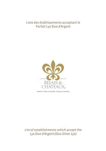 Liste des établissements acceptant le Forfait Lys ... - Relais Châteaux