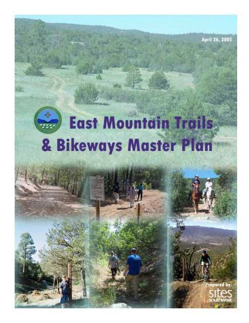 East Mountain Trails & Bikeways Master Plan - Bernalillo County