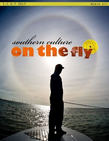 S.C.O.F 2013 media kit - Southern Culture on the Fly