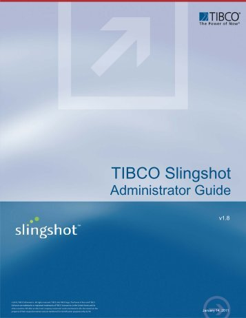 Slingshot 1.8 Administrator Guide - TIBCO Product Documentation