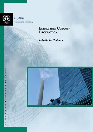 Energizing Cleaner Production – A Guide for Trainers - DTIE