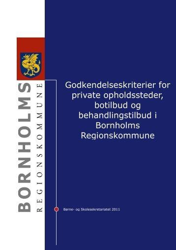 Godkendelseskriterier for private opholdssteder - Bornholms ...