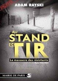 Au Stand de Tir , le massacre des résistants, Paris - Union Nationale ...
