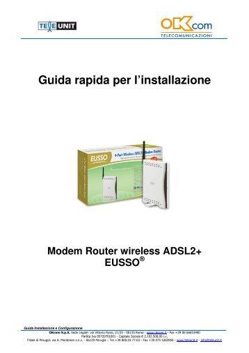 Manuale di installazione dell'Eusso ADSL 2+ - OKcom S.p.A.