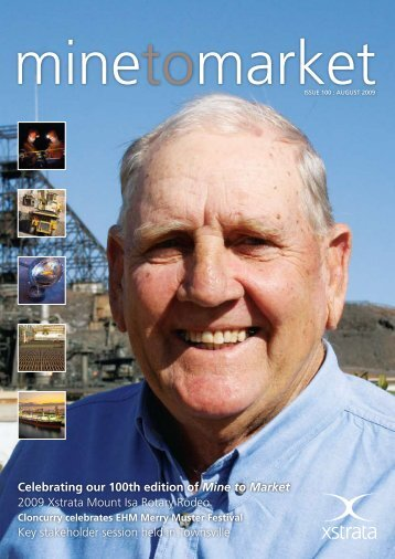 Mine to Market - August 2009 - Ernest Henry Mining