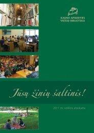 2011 m. veiklos ataskaita - Kauno apskrities viešoji biblioteka