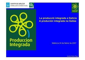 La producció integrada a Galícia A produción integrada ... - Embrapa