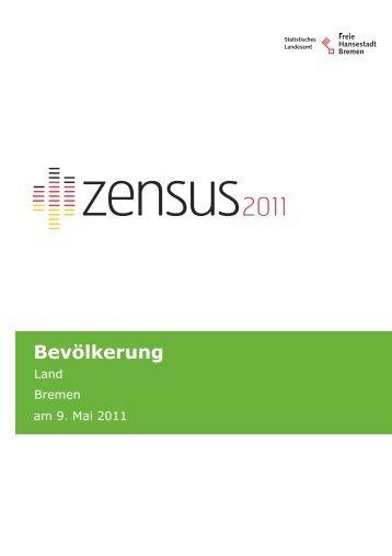 Zensus Gemeindeblatt Bevölkerung Land Bremen (pdf, 1018 kB)