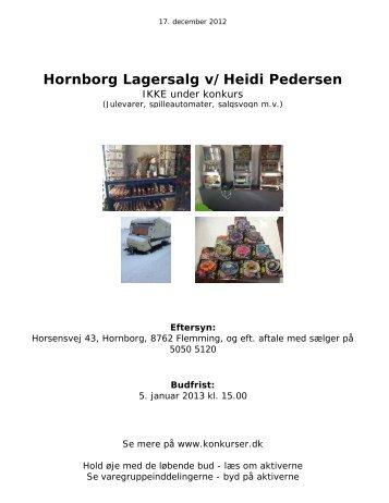 Hornborg Lagersalg v/Heidi Pedersen - konkurser.dk