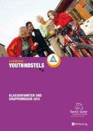 Klassenfahrten und Gruppenreisen 2013 - Youth Hostels