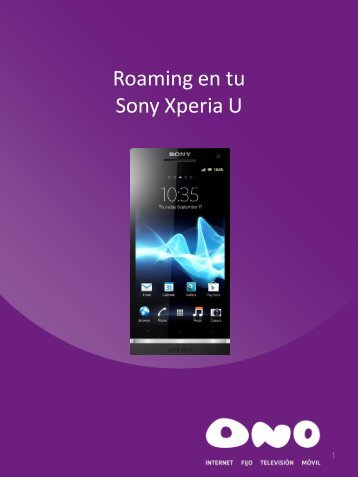Activa el roaming en tu Sony Xperia U - Ono