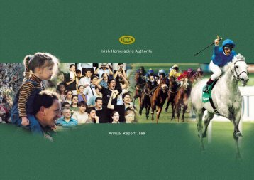 Annual Report 1999 Irish Horseracing Authority - Horse Racing Ireland