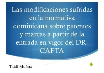 Las modificaciones sufridas en la normativa dominicana sobre ...
