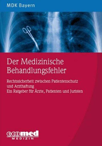 Der medizinische Behandlungsfehler – Auszug ... - Dr.Roland Uphoff