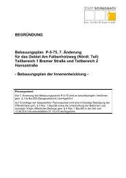 BEGRÜNDUNG Bebauungsplan P-5-75, 7 ... - Stadt Schwabach
