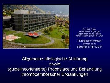 idiopathische Thrombosen - Spital Oberengadin
