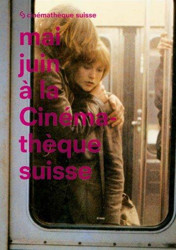 Téléchargez le bulletin n°268 (pdf) - Cinémathèque suisse