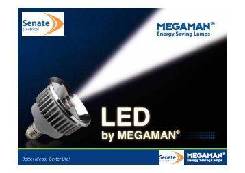 LED by MEGAMAN® - WF Senate