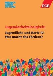 Jugendarbeitslosigkeit: Jugendliche und Hartz IV - Sozialpolitik aktuell