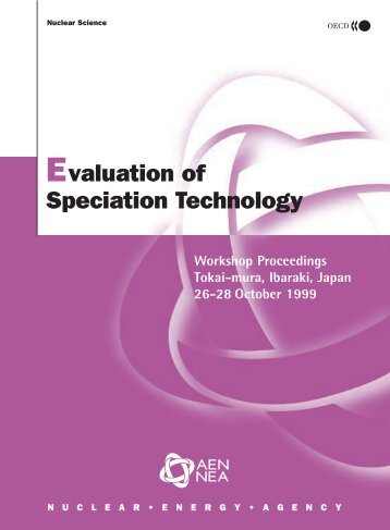 Evaluation of Speciation Technology - OECD Nuclear Energy Agency