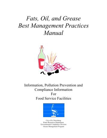 Fats, Oil, and Grease Best Management Practices Manual - City of St ...
