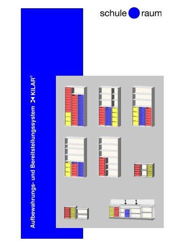 Aufbewahrungs- und Bereitstellungssystem KILAR - AG für Schule ...