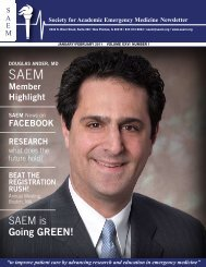 SAEM is - The Society for Academic Emergency Medicine