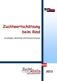 Zuchtwertschätzung beim Rind - Grundlagen, Methoden und ...