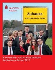 Wirtschafts- und Gesellschaftsbilanz 2012 - Sparkasse Aachen