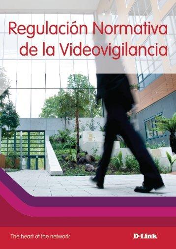 Regulación Normativa de la Videovigilancia - Videovigilancia IP ...