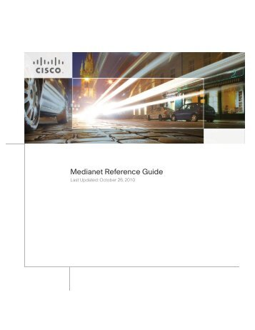 Medianet Reference Guide - Cisco