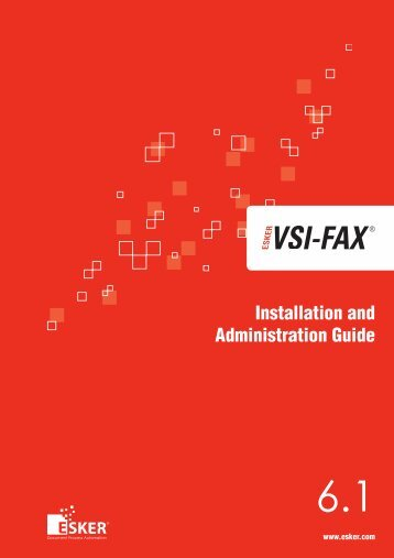 VSI-FAX Installation and Administration Guide - White Ware, Inc