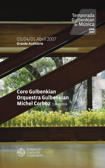 Coro Gulbenkian Orquestra Gulbenkian Michel Corboz [ Maestro