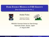 Dark Energy Models in F(R) Gravity - [Part I: The Story So ... - RESCEU