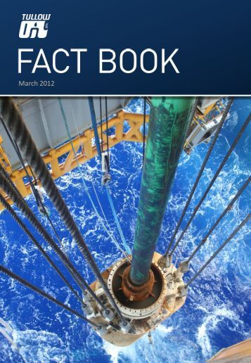 Tullow Oil plc Fact Book - 14 March 2012 - The Group