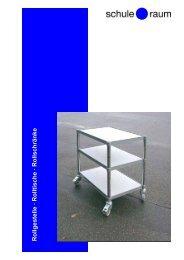 Rollgestelle · Rolltische · Rollschränke S&R - AG für Schule & Raum
