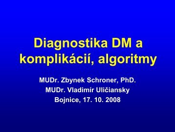 Diagnostika DM a komplikácií, algoritmy