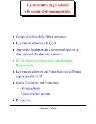 La struttura degli adroni e la diffusione di elettroni - INFN Sezione di ...
