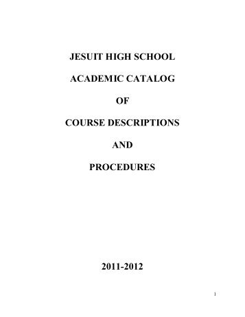 jesuit high school academic catalog of course descriptions and ...