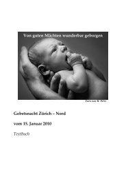 Gebetsnacht Zürich – Nord vom 15. Januar 2010 Textbuch Von ...