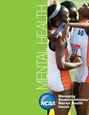NCAA Managing Student-Athletes' Mental Health Issues - Princeton ...