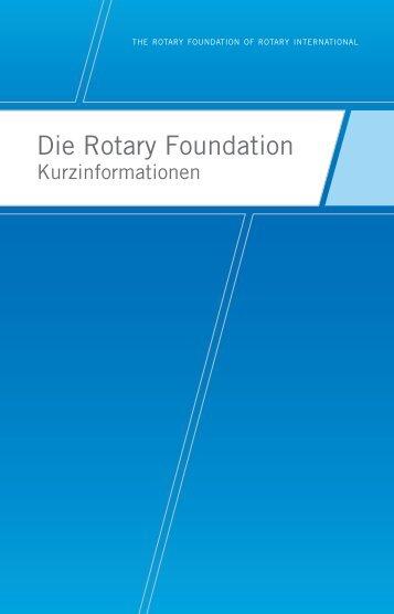 Die Rotary Foundation - Kurzübersicht (219-DE) - Rotary International
