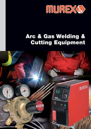 Arc & Gas Welding & Cutting Equipment - Murex
