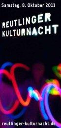 kulturnachtprogramm_2011.pdf - Reutlinger Kulturnacht
