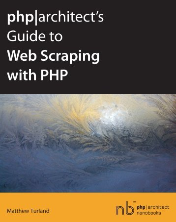 php|architect's Guide to Web Scraping with PHP - Wind Business ...