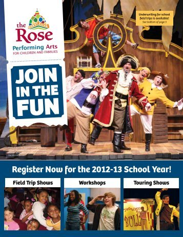 download a 2012-13 season field trip brochure - The Rose