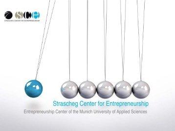 Strascheg Center for Entrepreneurship – Presentation