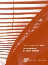 um pouquinho de teatro infantil - Centro Cultural São Paulo