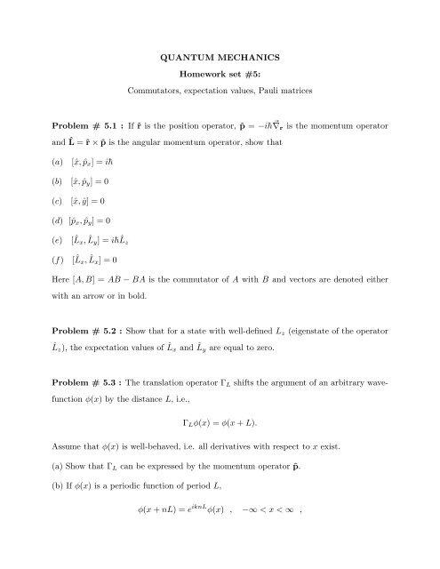 QUANTUM MECHANICS Homework Set 5 Commutators
